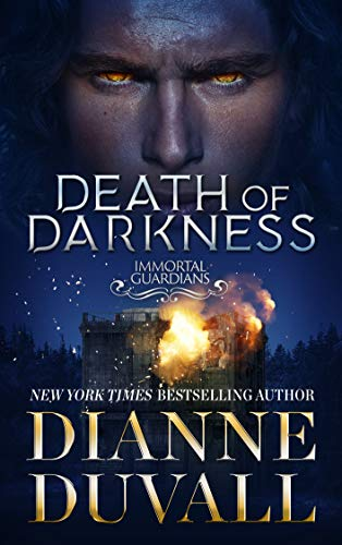 Death of Darkness (Immortal Guardians Book 9)  Dianne Duvall