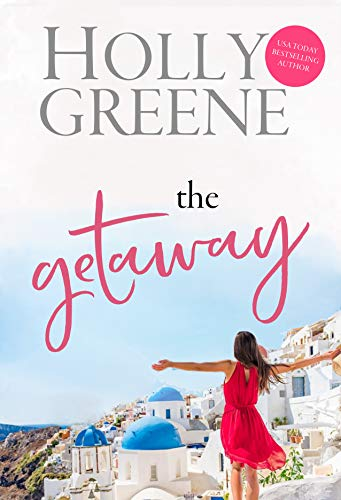 The Getaway (Escape to the Islands Book 4)  Melissa Hill