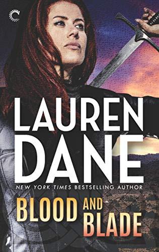 Blood and Blade (Goddess with a Blade Book 6)  Lauren Dane