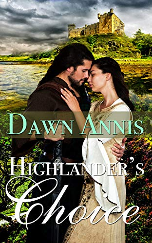 Highlander's Choice Dawn Annis
