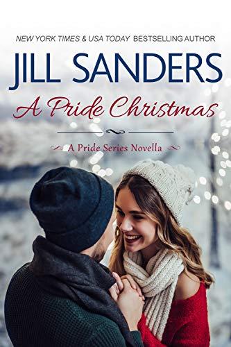 A Pride Christmas (Pride Series Romance Novels Book 10)  Jill Sanders