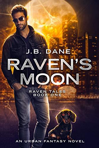 Raven's Moon: The Raven Tales Book One  J.B. Dane
