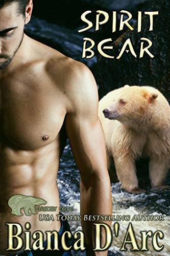 Spirit Bear: Tales of the Were (Grizzly Cove Book 14)  Bianca D'Arc