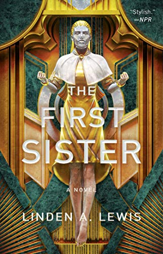 The First Sister (The First Sister trilogy Book 1) Linden A. Lewis