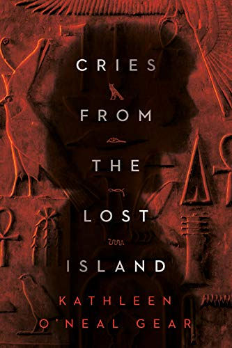 Cries from the Lost Island  Kathleen O'Neal Gear