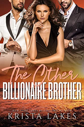 The Other Billionaire Brother  Krista Lakes