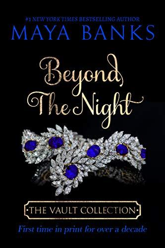 Beyond the Night (The Vault Collection)  Maya Banks