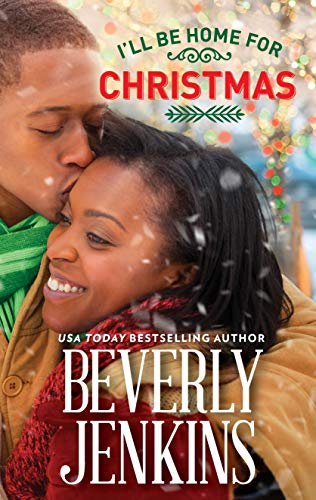 I'll Be Home for Christmas  Beverly Jenkins