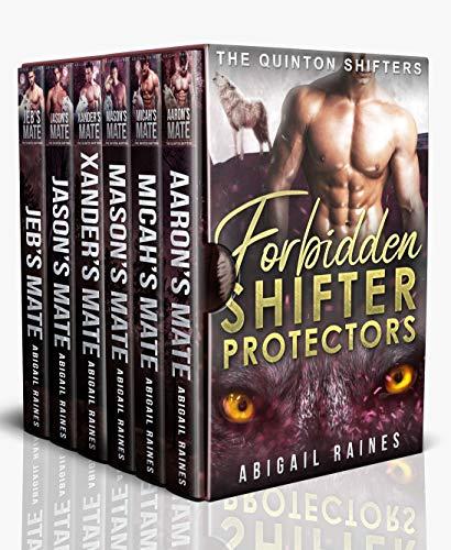 Forbidden Shifter Protectors (The Quinton Shifters) Abigail Raines