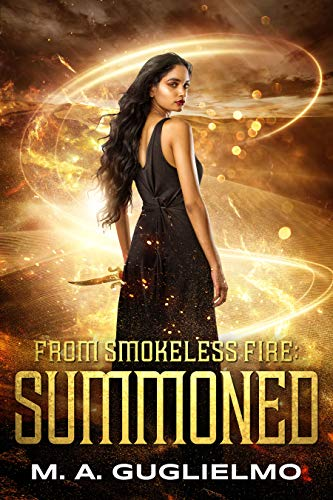 Summoned (From Smokeless Fire)  M.A. Guglielmo