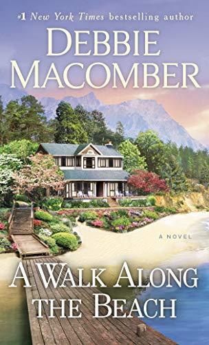 A Walk Along the Beach: A Novel Debbie Macomber