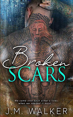 Broken Scars  J.M. Walker