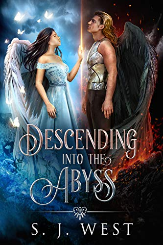 Descending into the Abyss (Lucifer and Amalie's Story, Book 2)   S. J. West