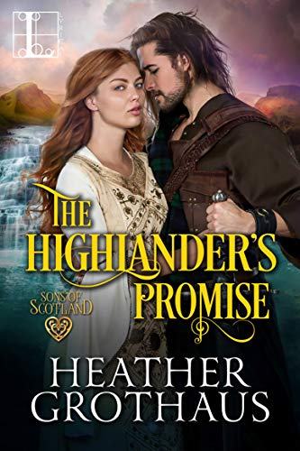 The Highlander's Promise (Sons of Scotland)  Heather Grothaus