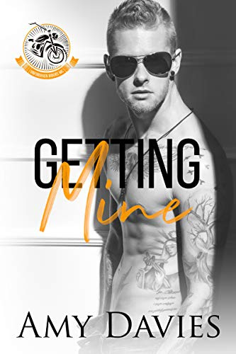Getting Mine (Unforgiven Riders MC Book 4)  Amy Davies