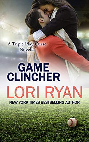 Game Clincher: A Triple Play Curse Novella  Lori Ryan