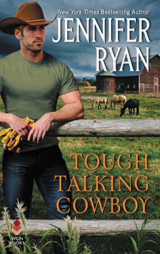 Tough Talking Cowboy: Wild Rose Ranch  Jennifer Ryan
