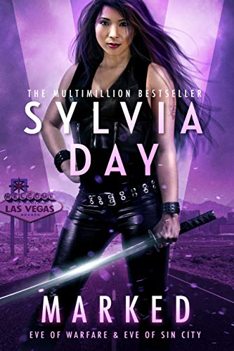 Marked: Warfare and Sin City (Marked City Book 4)  Sylvia Day and S. J. Day