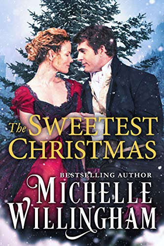 The Sweetest Christmas  Michelle Willingham