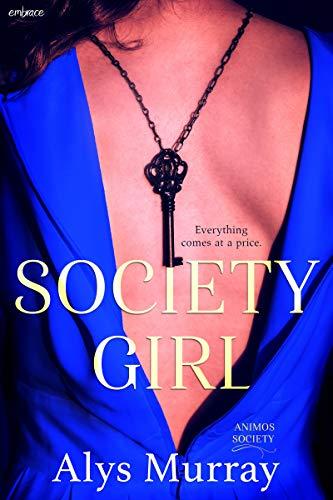 Society Girl  Alys Murray