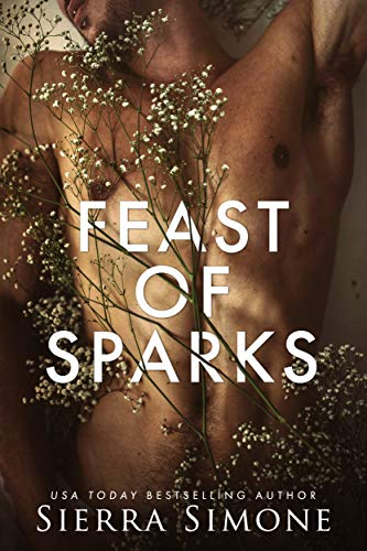 Feast of Sparks (Thornchapel Book 2)  Sierra Simone