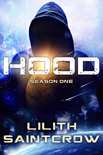 Hood: Season One  Lilith Saintcrow