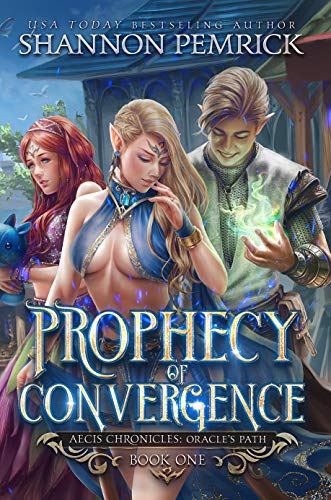 Prophecy of Convergence (Oracle's Path Book 1)  Shannon Pemrick