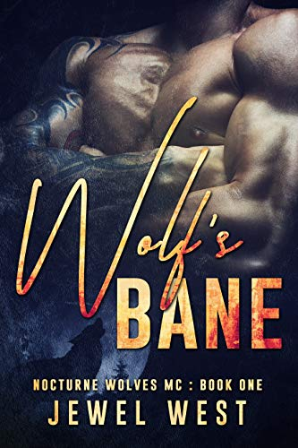 Wolf's Bane (Nocturne Wolves MC Book 1) Jewel West