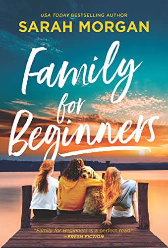 Family for Beginners: A Novel  Sarah Morgan