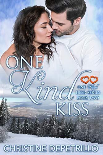 One Kind Kiss (One Kind Deed Series Book 2)  Christine DePetrillo