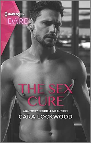 The Sex Cure  Cara Lockwood