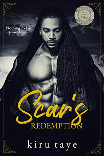 Scar's Redemption (Once Upon A Villain Book 5) Kiru Taye