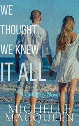 We Thought We Knew It All (Invincible Book 2) Michelle MacQueen