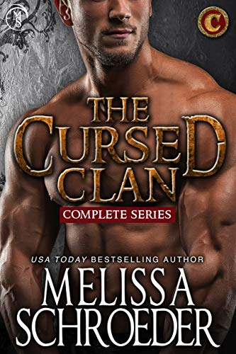The Cursed Clan: The Complete Series  Melissa Schroeder
