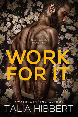 Work for It: A Small-Town MM Romance Talia Hibbert