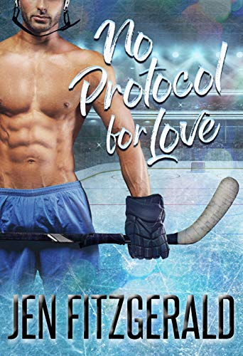 No Protocol for Love (Face Off for Love Book 1)  Jen FitzGerald