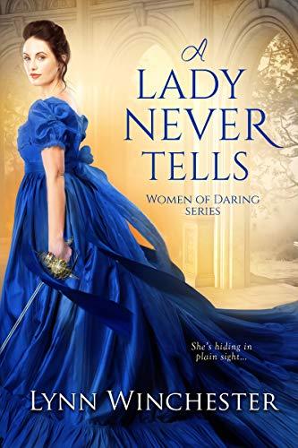 A Lady Never Tells  Lynn Winchester
