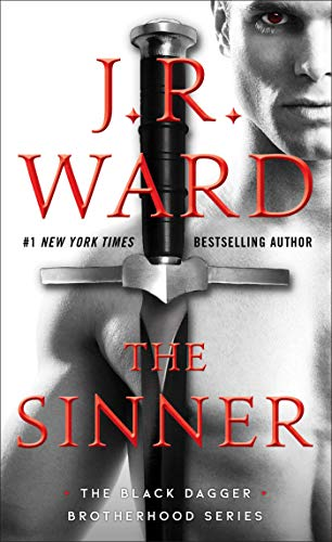 The Sinner (The Black Dagger Brotherhood series Book 18)  J.R. Ward