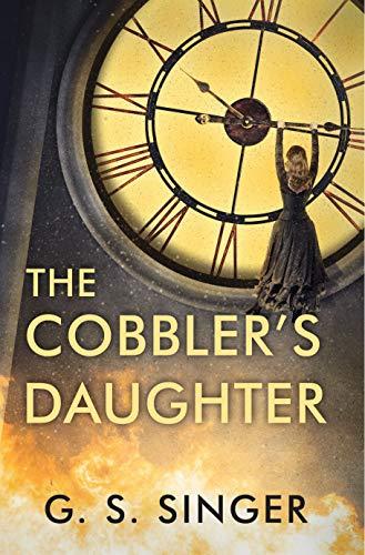 The Cobbler's Daughter  G. S. Singer