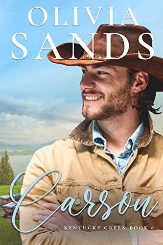 Carson (Kentucky Green Book 6) Olivia Sands