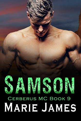 Samson: Cerberus MC Book 9  Marie James