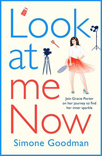 Look At Me Now: A sassy, laugh-out-loud romantic comedy  Simone Goodman
