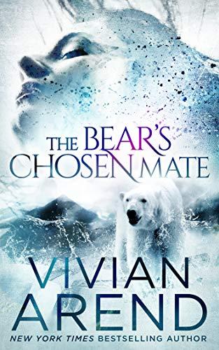 The Bear's Chosen Mate (Borealis Bears Book 1)  Vivian Arend