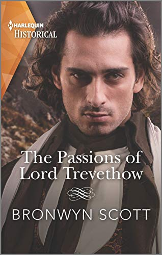 The Passions of Lord Trevethow (The Cornish Dukes Book 2)  Bronwyn Scott