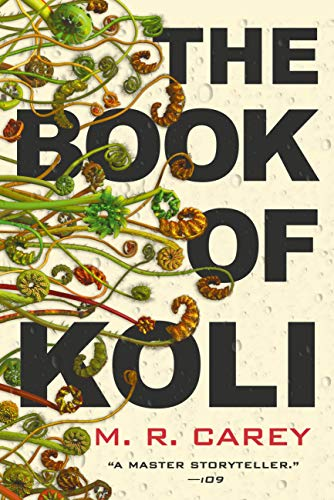 The Book of Koli (The Rampart Trilogy 1)  M. R. Carey
