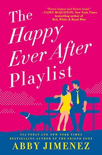 The Happy Ever After Playlist  Abby Jimenez