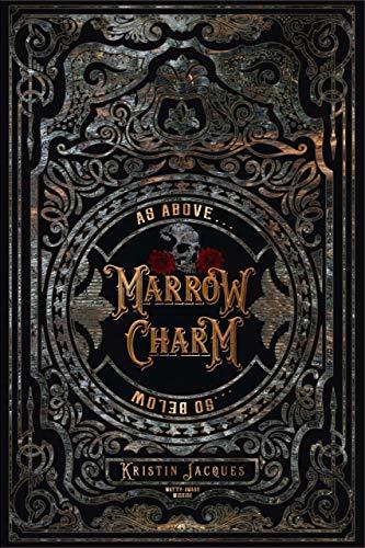 Marrow Charm  Kristin Jacques