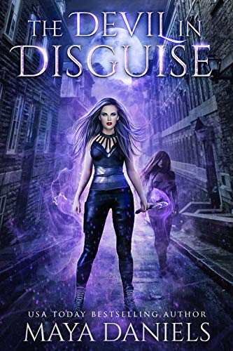 The Devil in Disguise (The Broken Halos series Book 4)  Maya Daniels