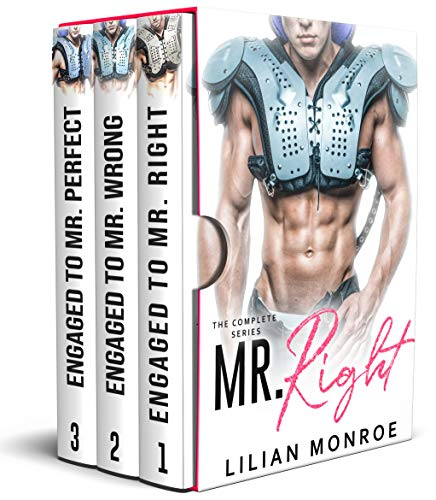 Mr. Right: The Complete Fake Engagement Series  Lilian Monroe