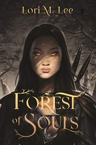 Forest of Souls  Lori M. Lee